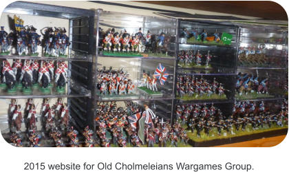 2015 website for Old Cholmeleians Wargames Group.